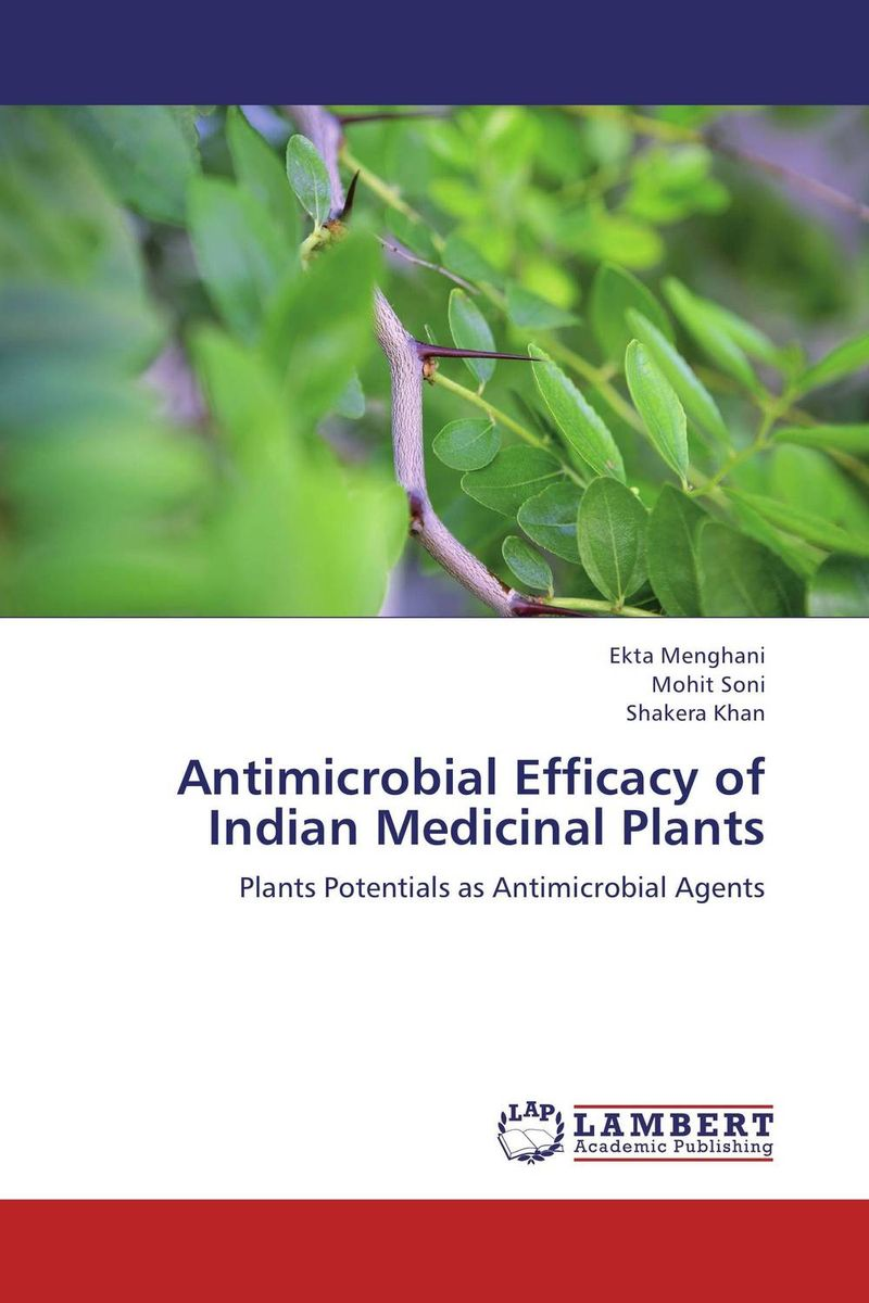 Antimicrobial Efficacy of Indian Medicinal Plants rakesh kumar tiwari and rajendra prasad ojha conformation and stability of mixed dna triplex