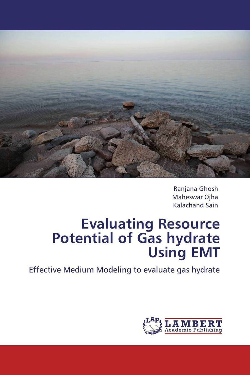 Evaluating Resource Potential of Gas hydrate Using EMT esam jassim hydrate formation and deposition in natural gas flow line