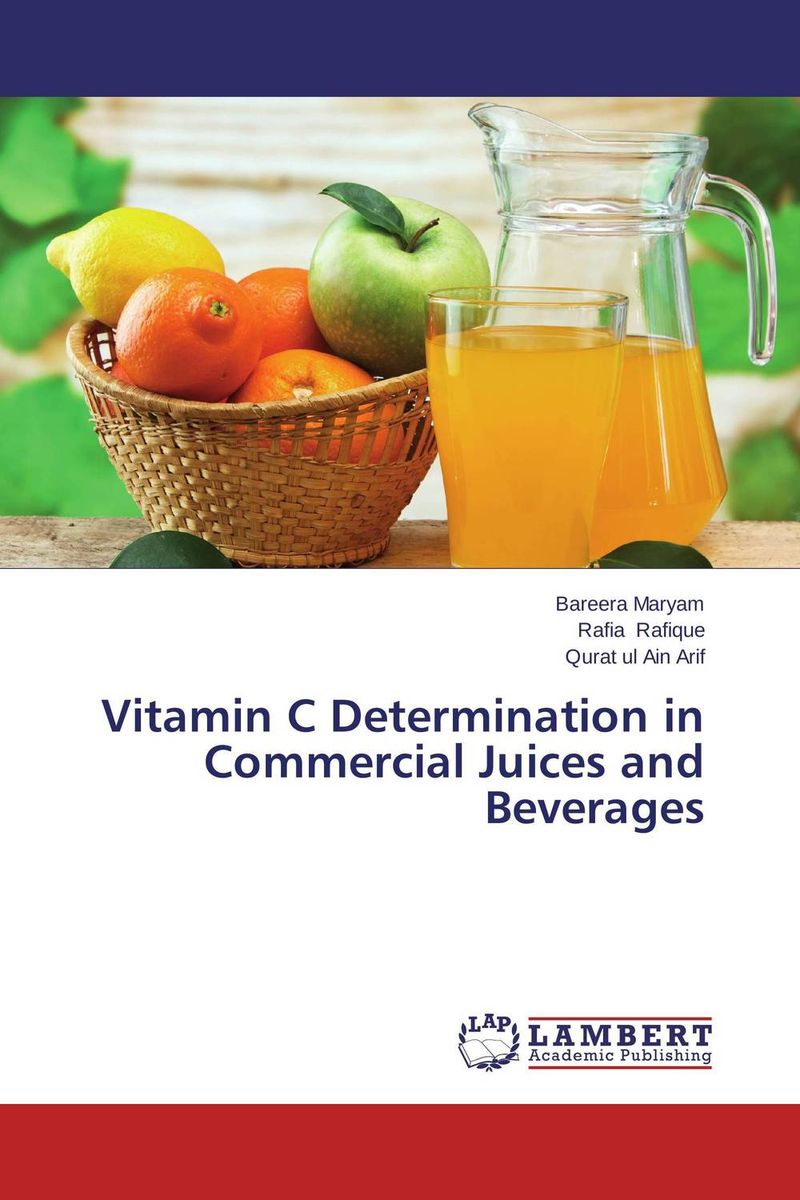 Vitamin C Determination in Commercial Juices and Beverages evaluation of vitamin a supplements in ghanaian postpartum mothers