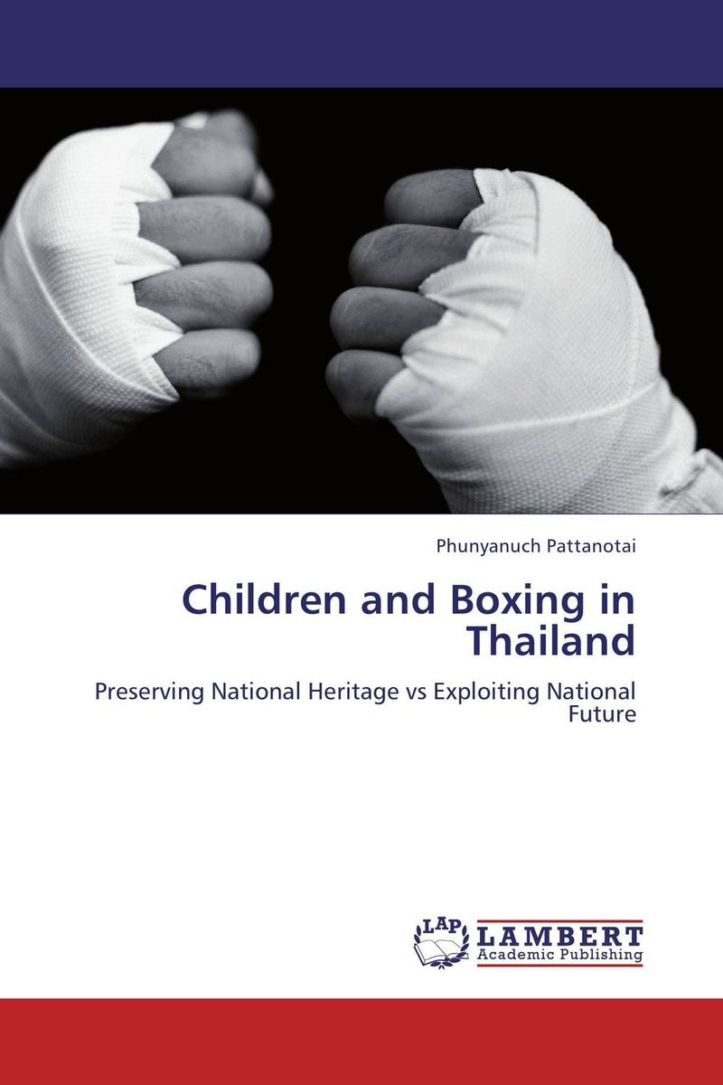 Children and Boxing in Thailand ewa przyborowska child labour and demographic transition in thailand