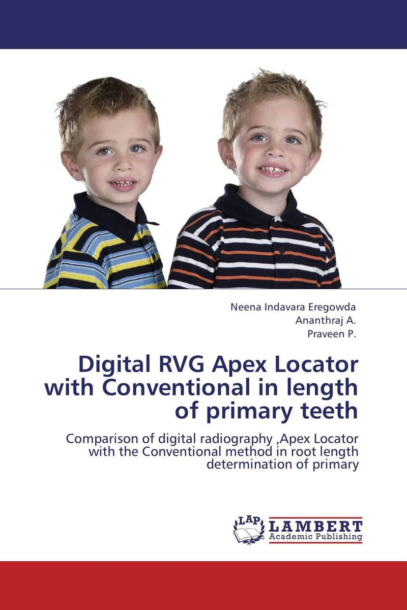 Digital RVG Apex Locator with Conventional in length of primary teeth root and canal morphology of third molar