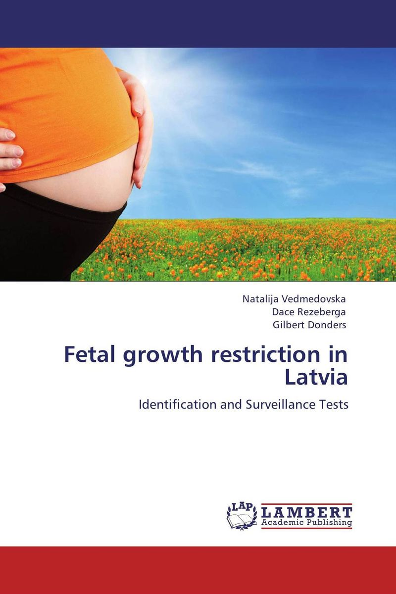 Fetal growth restriction in Latvia