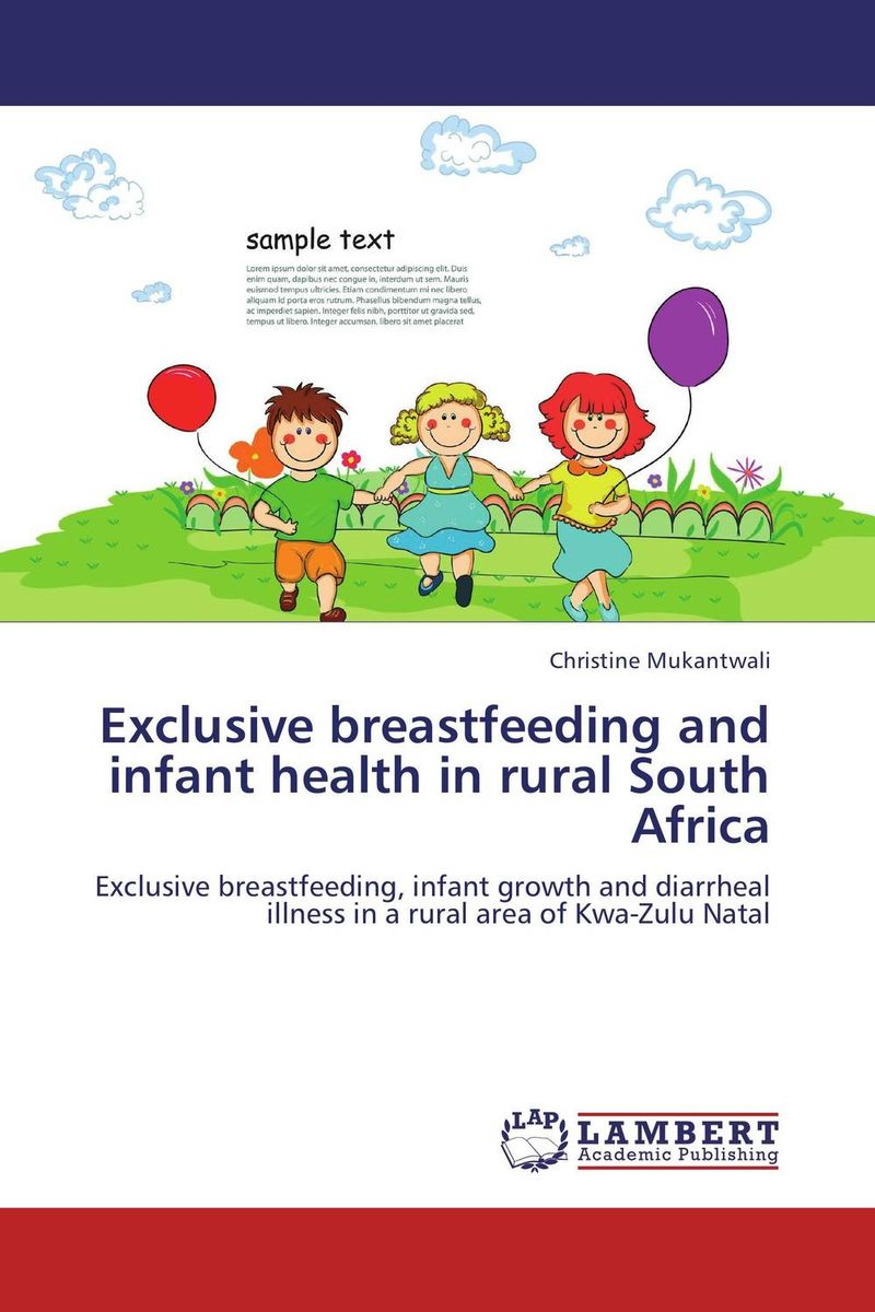 Exclusive breastfeeding and infant health in rural South Africa breastfeeding knowledge in dhaka bangladesh