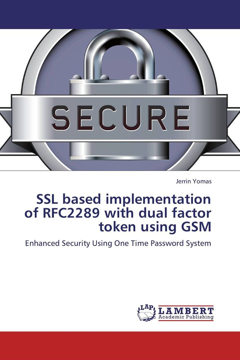 SSL based implementation of RFC2289 with dual factor token using GSM 750634 001 laptop motherboard for hp 15 g series laptop motherboard zs051 la a996p ddr3l 750634 501 tested working