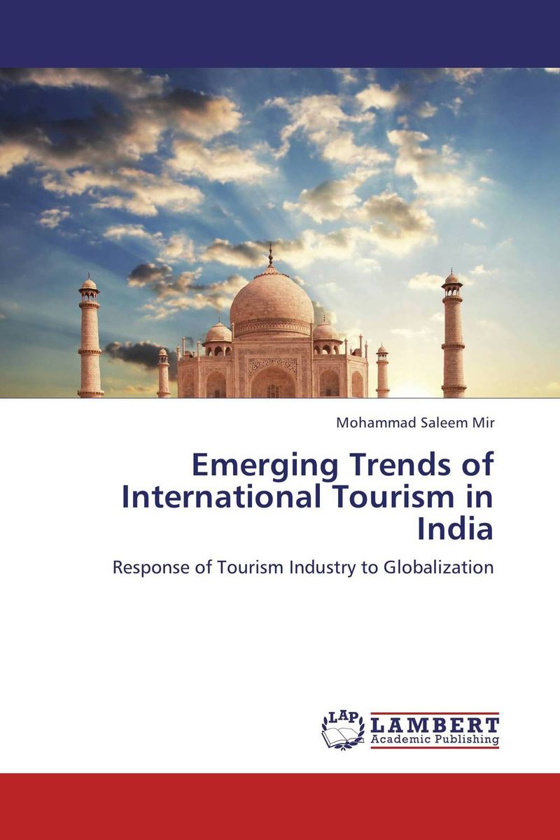 Emerging Trends of International Tourism in India