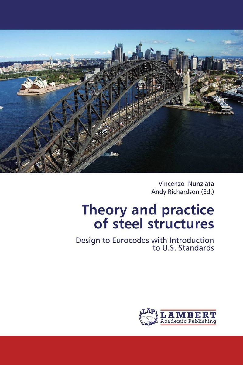 Theory and practice  of steel structures the role of evaluation as a mechanism for advancing principal practice