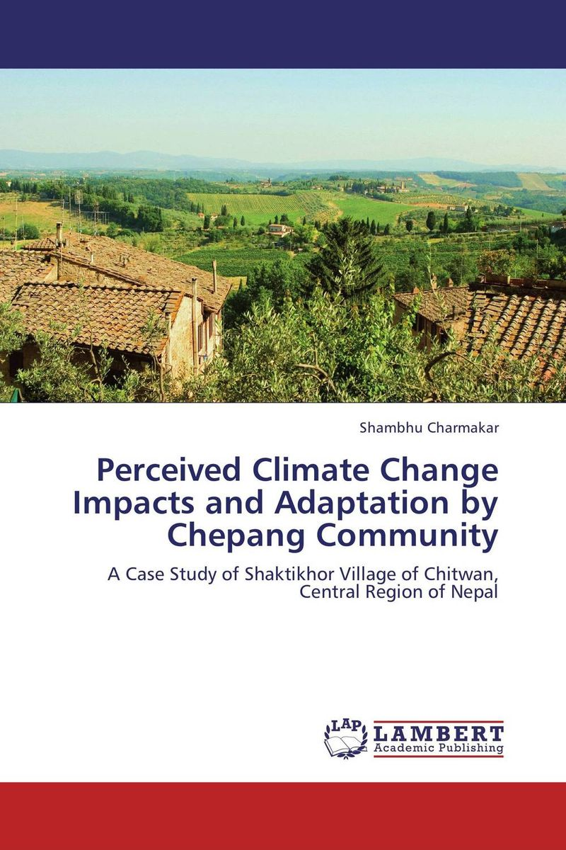 Perceived Climate Change Impacts and Adaptation by Chepang Community spirituality and climate change