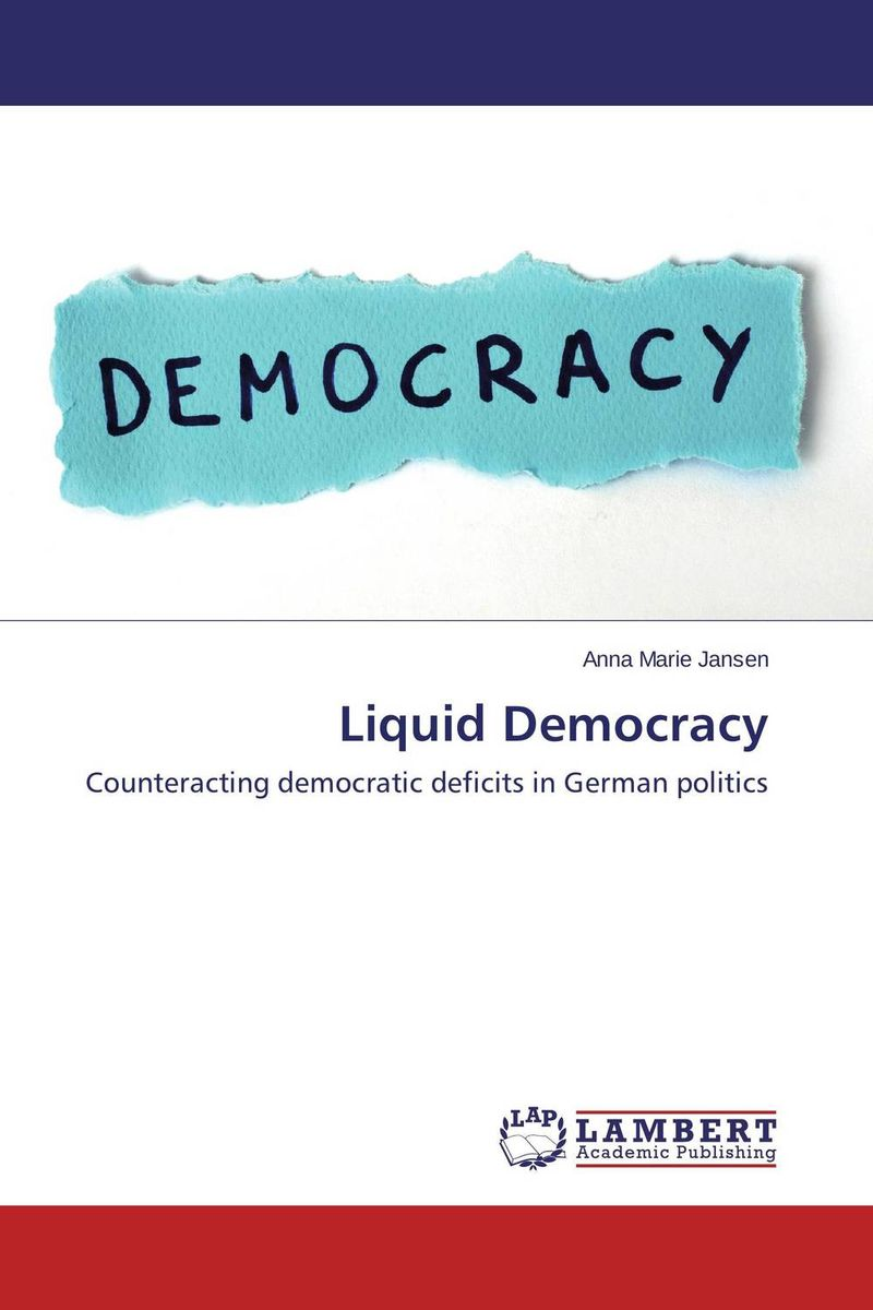 Liquid Democracy strict democracy burning the bridges in politics