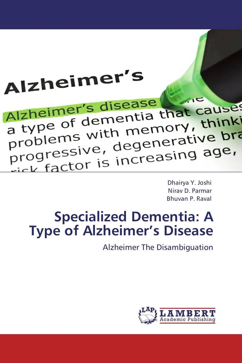 Specialized Dementia: A Type of Alzheimer's Disease