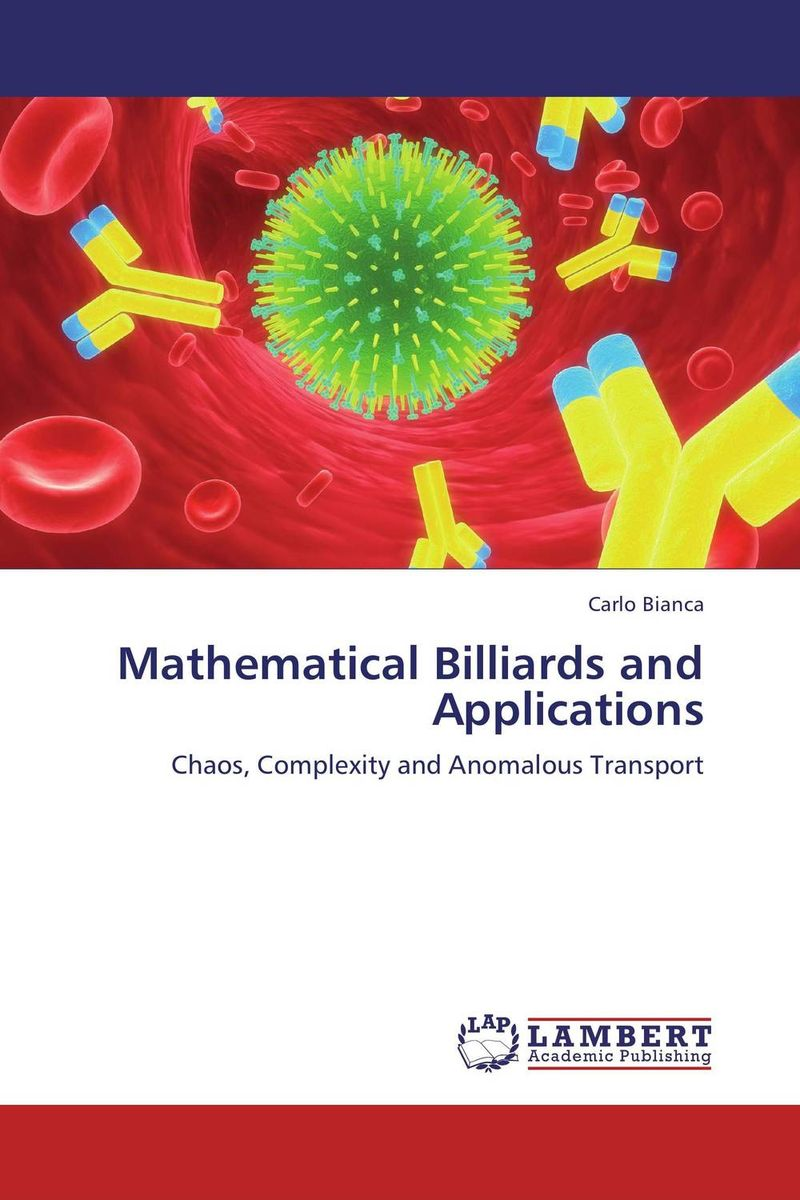 Mathematical Billiards and Applications a course in mathematical analysis