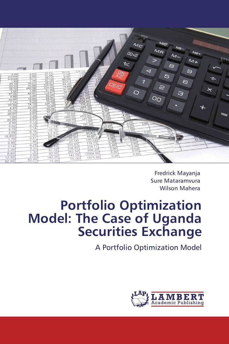Portfolio Optimization Model: The Case of Uganda Securities Exchange dongcheol kim modern portfolio theory foundations analysis and new developments