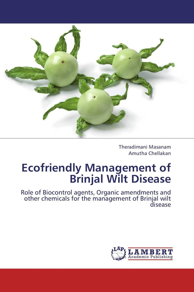 Ecofriendly Management of Brinjal Wilt Disease augmented cellulase production by mutagenesis of trichoderma viride