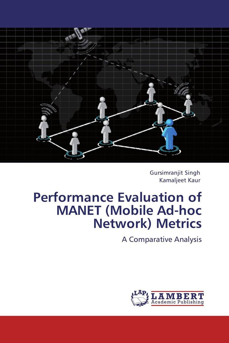 Performance Evaluation of MANET (Mobile Ad-hoc Network) Metrics optimal capacity design and performance evaluation