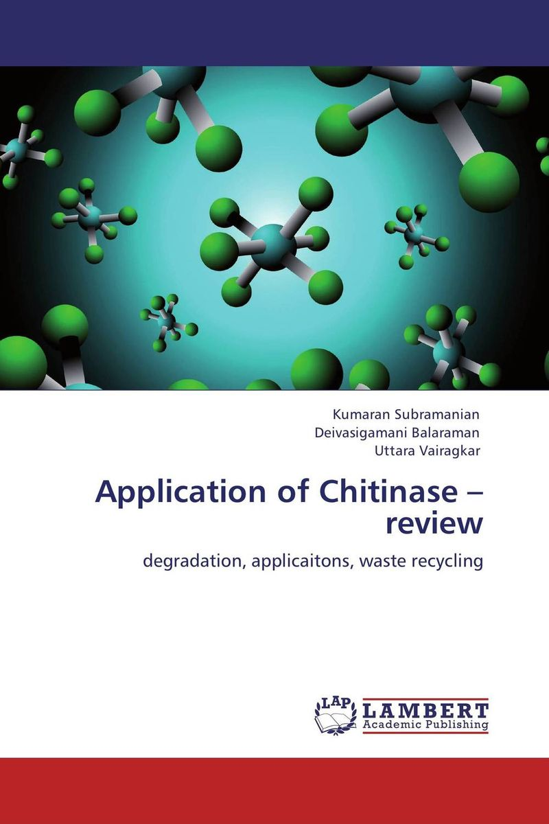 Application of Chitinase – review production and purification of laccase from white rot fungi