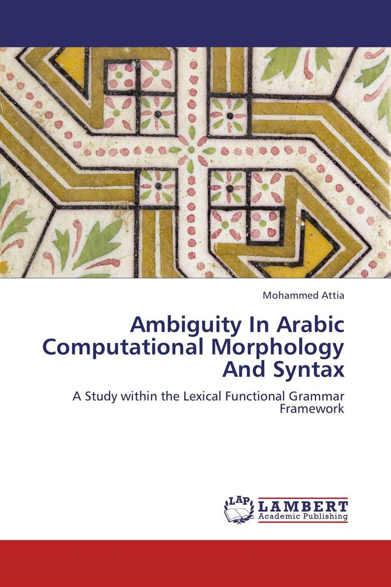 Ambiguity In Arabic Computational Morphology And Syntax development of a computational interface for small hydropower plant