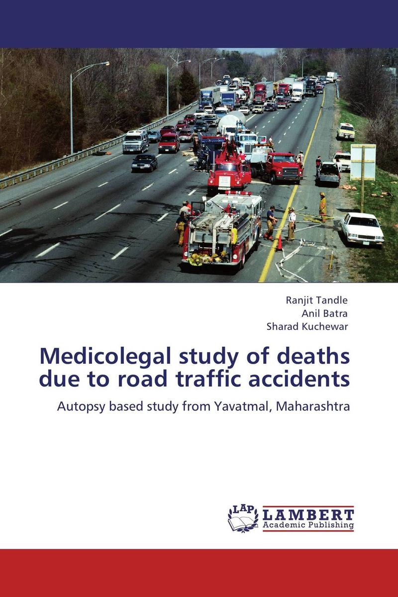 Medicolegal study of deaths due to road traffic accidents an epidemiological study of natural deaths in limpopo