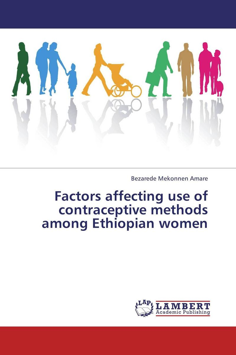 Factors affecting use of contraceptive methods among Ethiopian women linear regression models with heteroscedastic errors