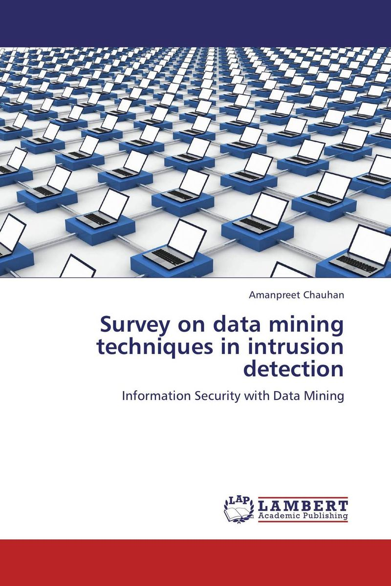 Survey on data mining techniques in intrusion detection survey on data mining techniques in intrusion detection