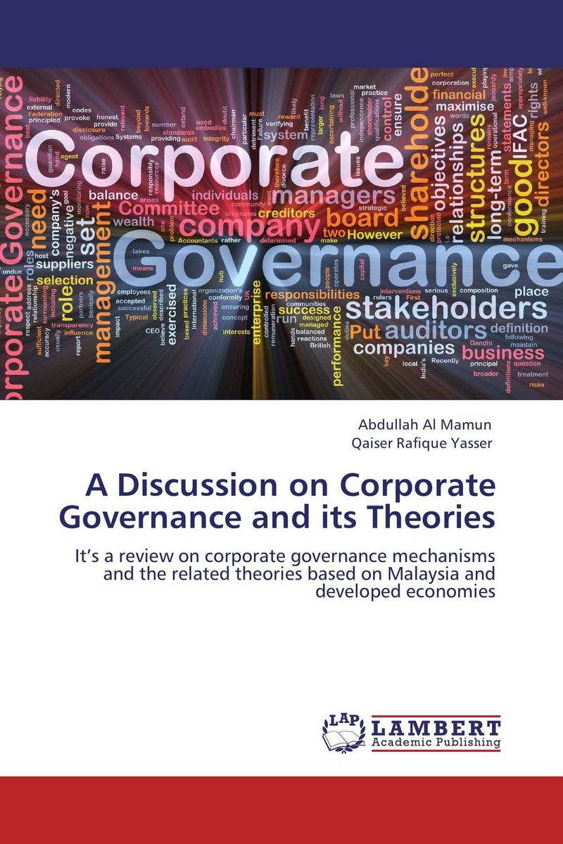 A Discussion on Corporate Governance and its Theories corporate governance audit quality and opportunistic earnings
