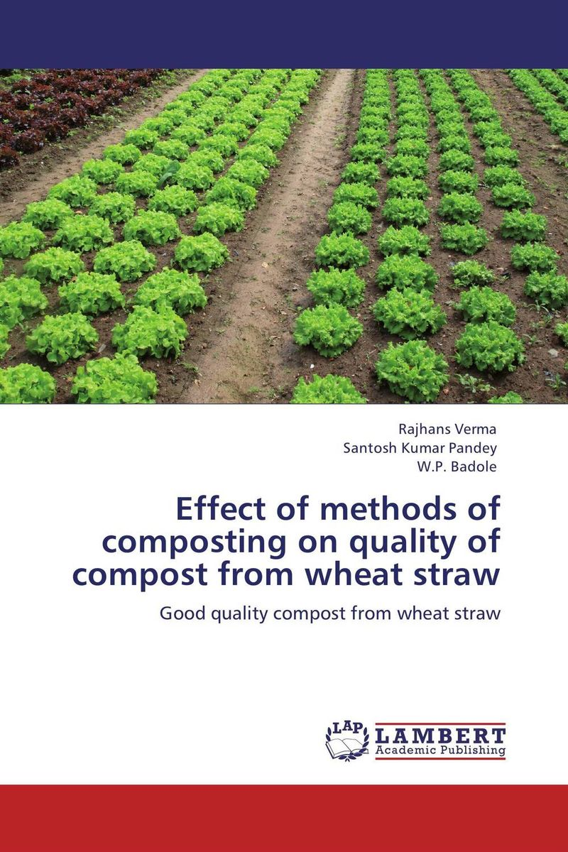 Effect of methods of composting on quality of compost from wheat straw effect of drying methods on biochemical composition of black tea