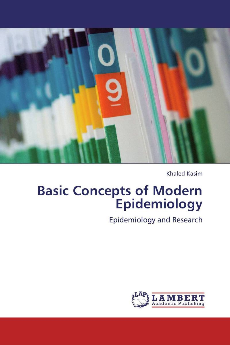 Basic Concepts of Modern Epidemiology