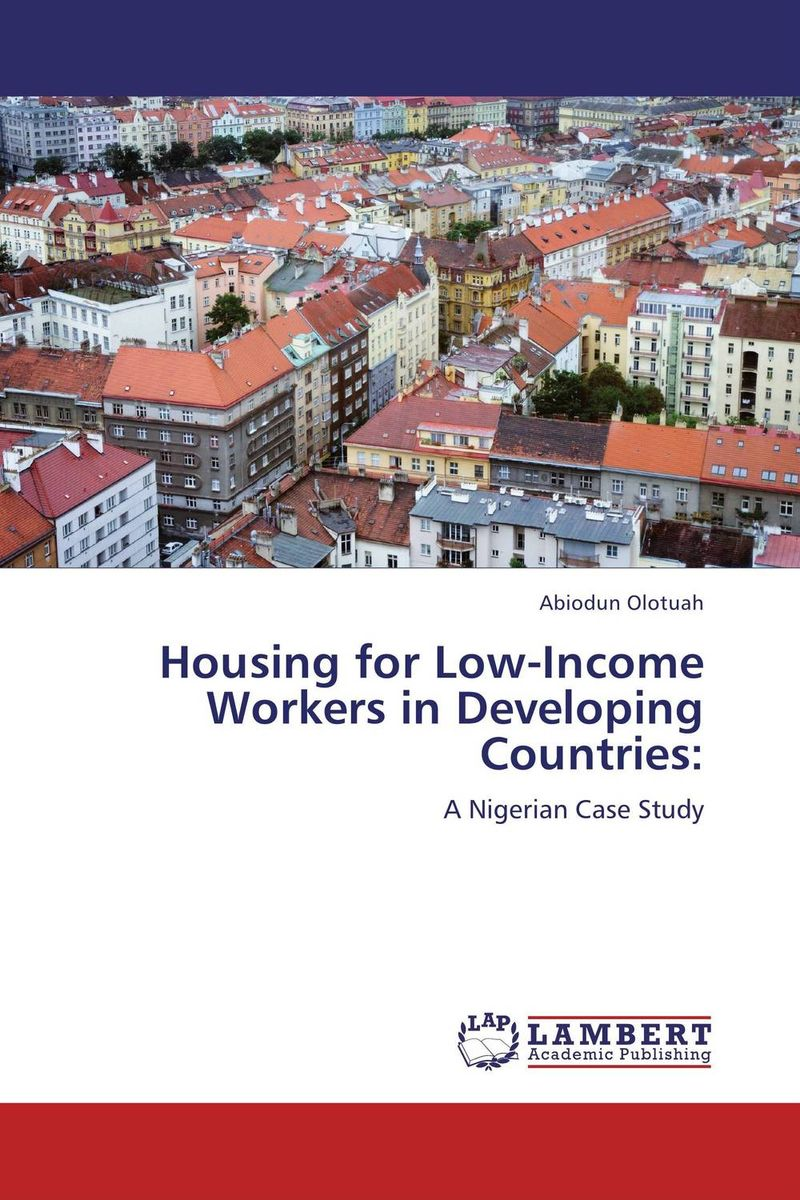 Housing for Low-Income Workers in Developing Countries: a comparative study of public and private healthcare services