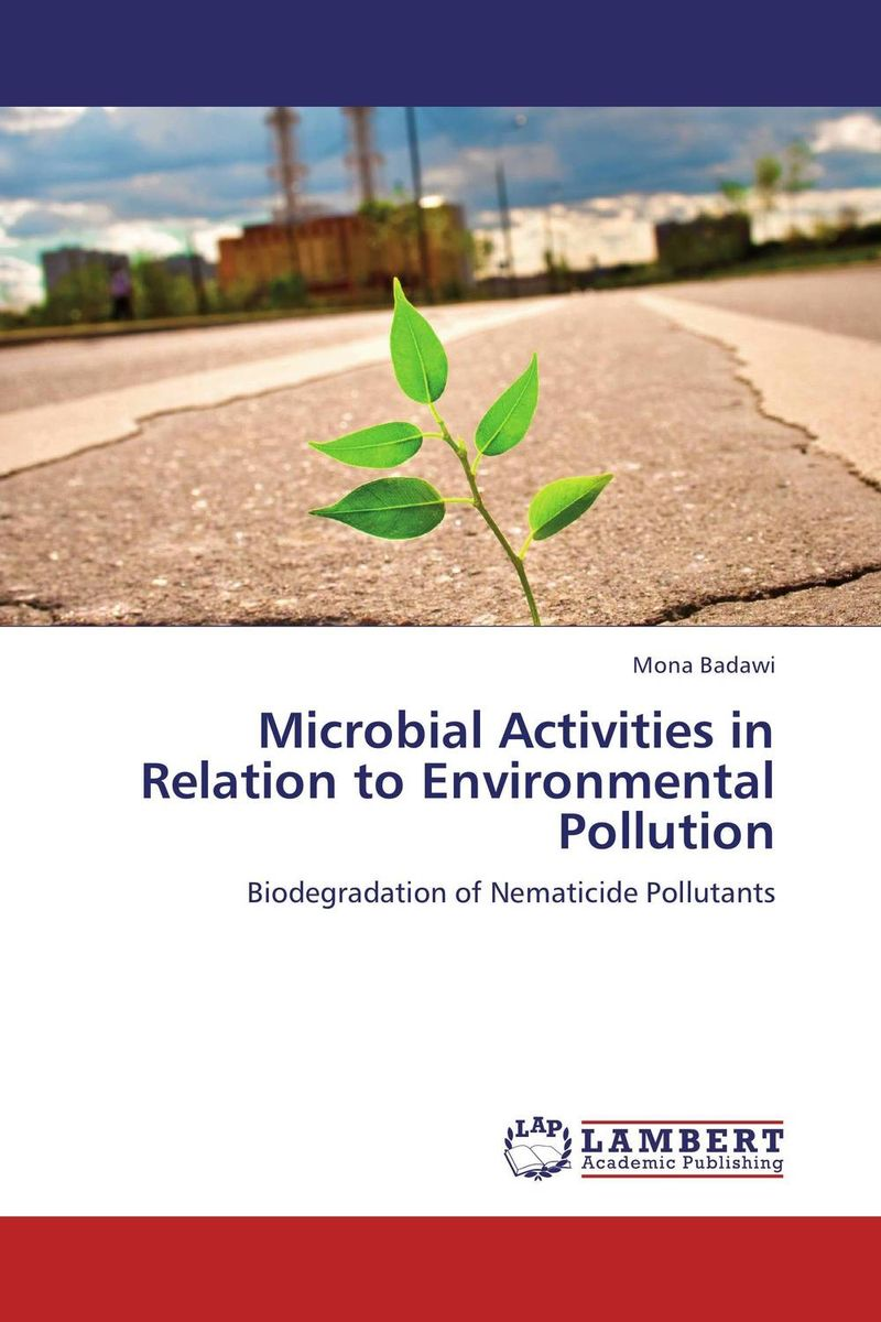 Microbial Activities in Relation to Environmental Pollution baljit singh polymeric pesticide delivery systems to control environmental hazards
