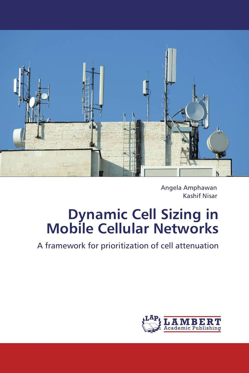 Dynamic Cell Sizing in Mobile Cellular Networks elias a doumith from network planning to traffic engineering in multi layer networks