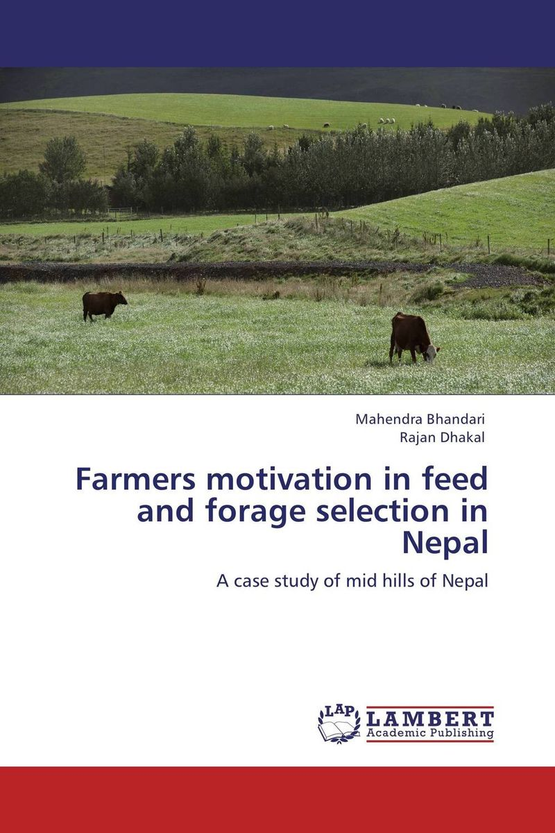 Farmers motivation in feed and forage selection in Nepal economics of milk production in nepal