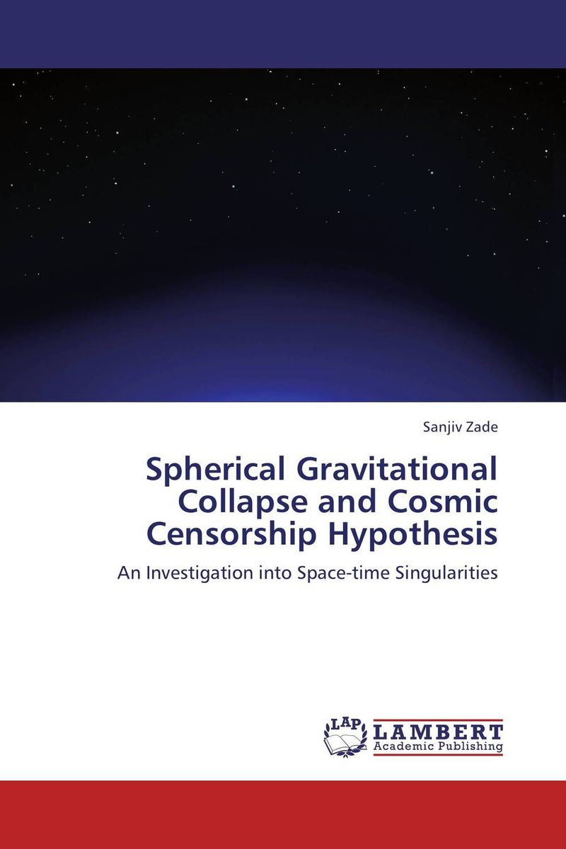 Spherical Gravitational Collapse and Cosmic Censorship Hypothesis rakesh kumar tiwari and rajendra prasad ojha conformation and stability of mixed dna triplex