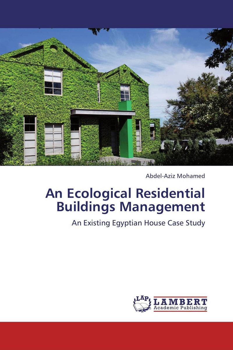 An Ecological Residential Buildings Management verne j journey to the centre of the earth
