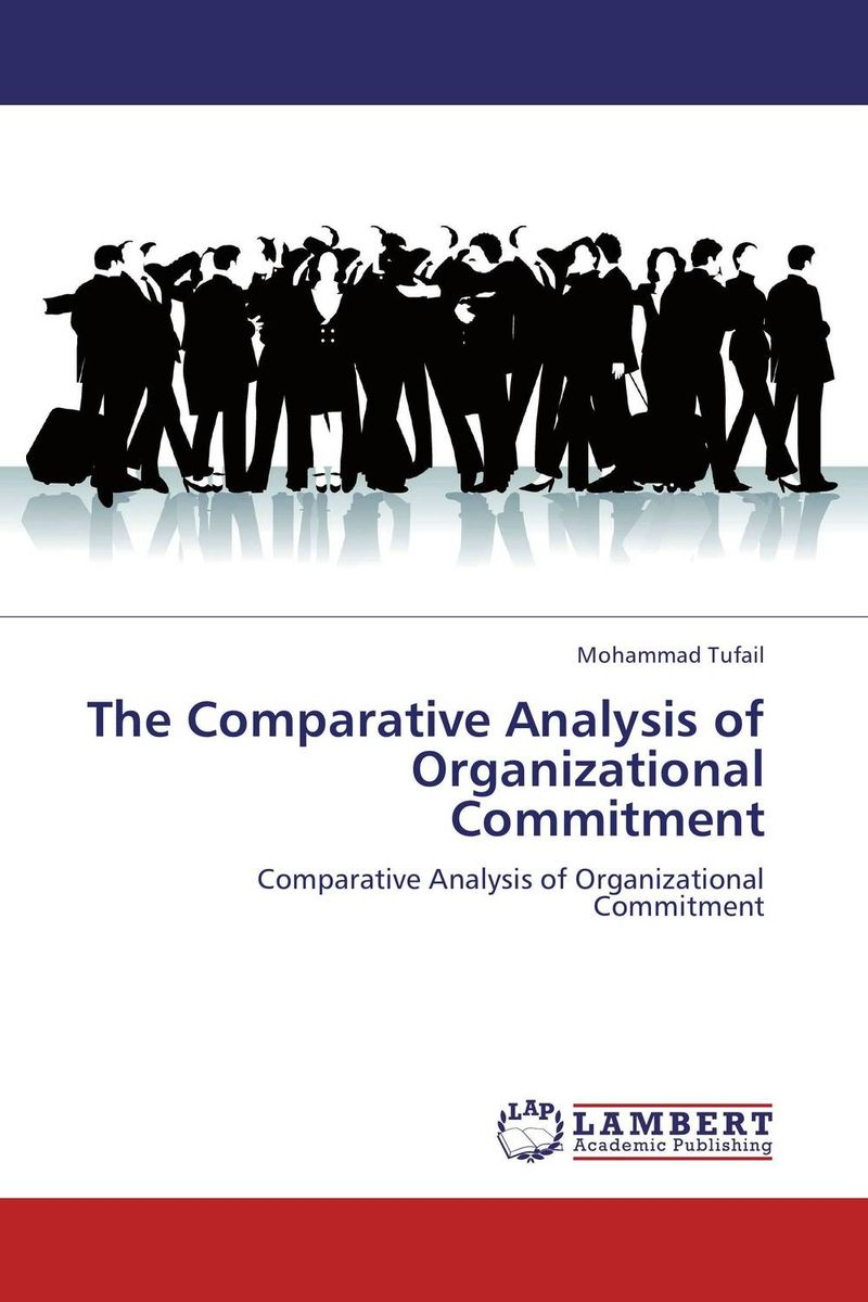 The Comparative Analysis of Organizational Commitment comparative analysis of international public financial management