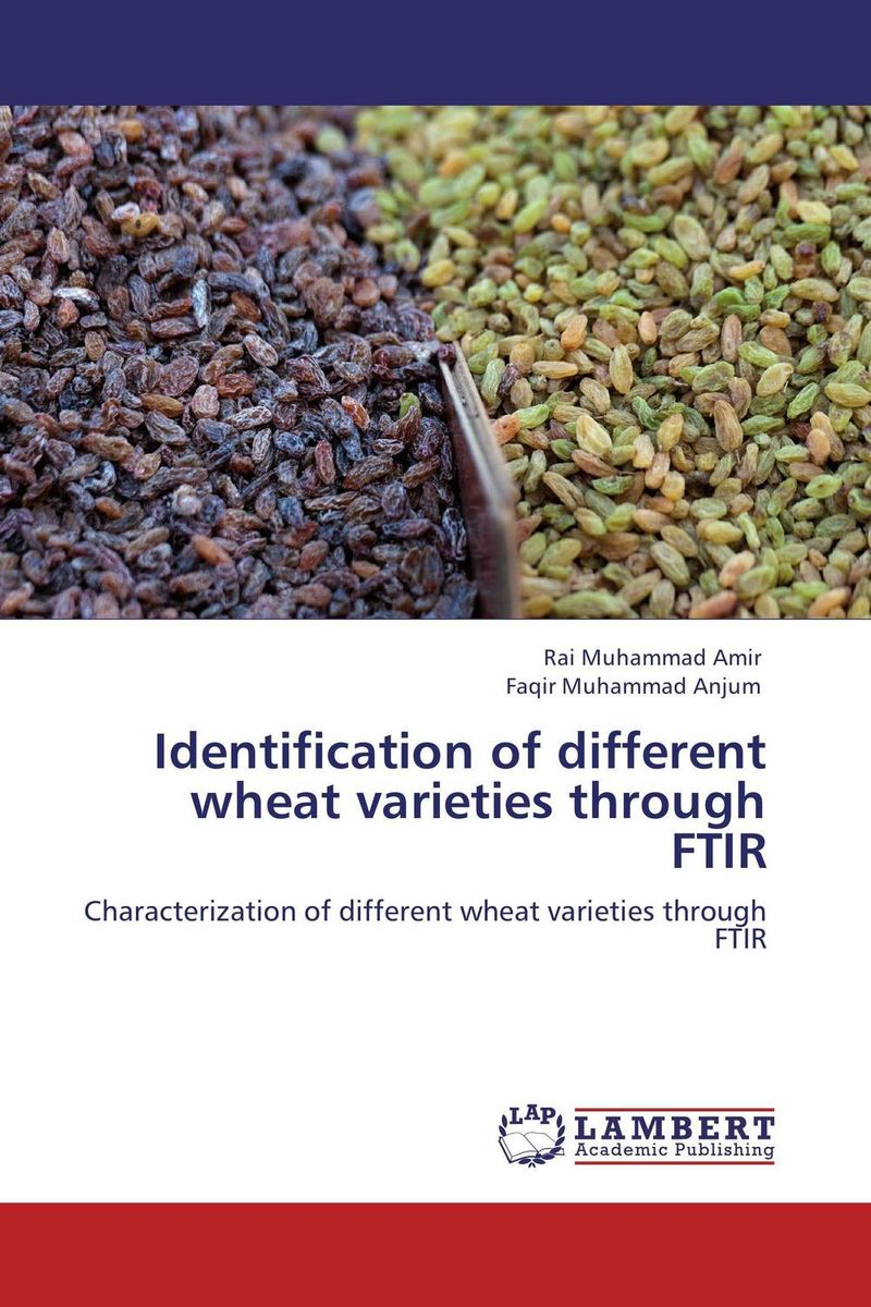 Identification of different wheat varieties through FTIR purnima sareen sundeep kumar and rakesh singh molecular and pathological characterization of slow rusting in wheat