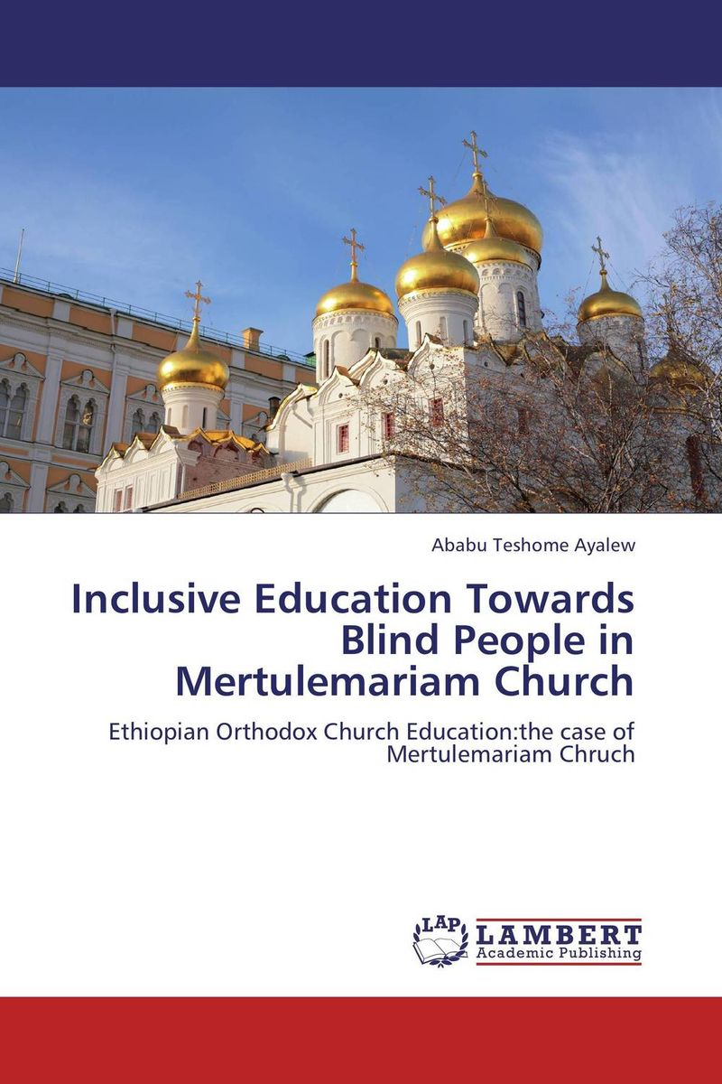 Inclusive Education Towards Blind People in Mertulemariam Church the cooperation model in state church relations