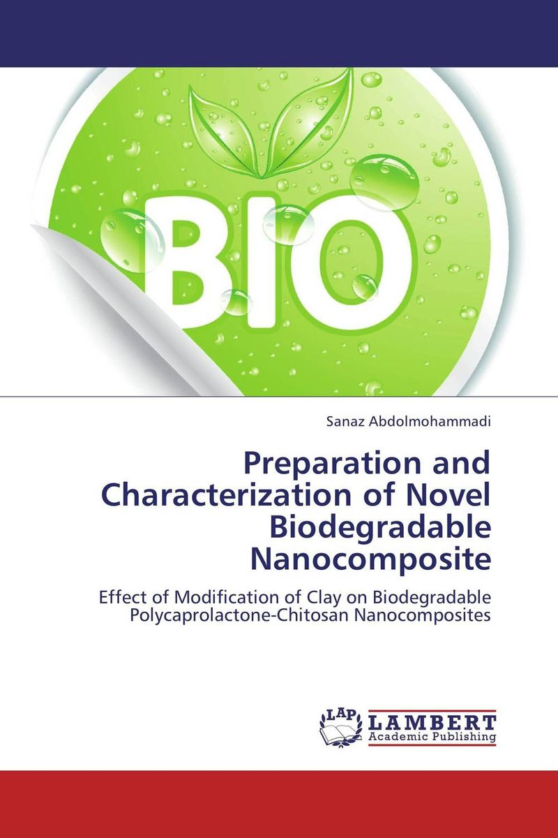 Preparation and Characterization of Novel Biodegradable Nanocomposite the lonely polygamist – a novel