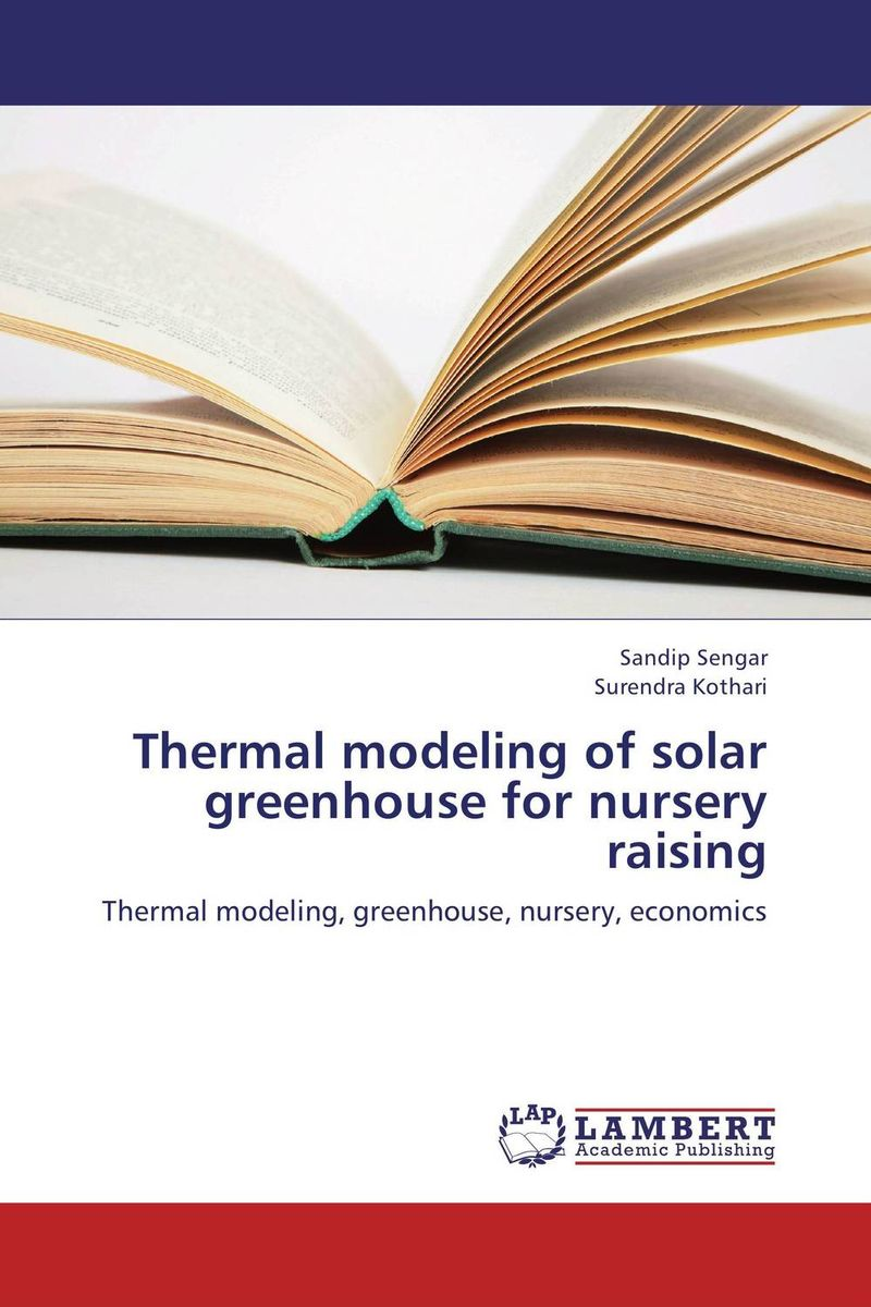 Thermal modeling of solar greenhouse for nursery raising