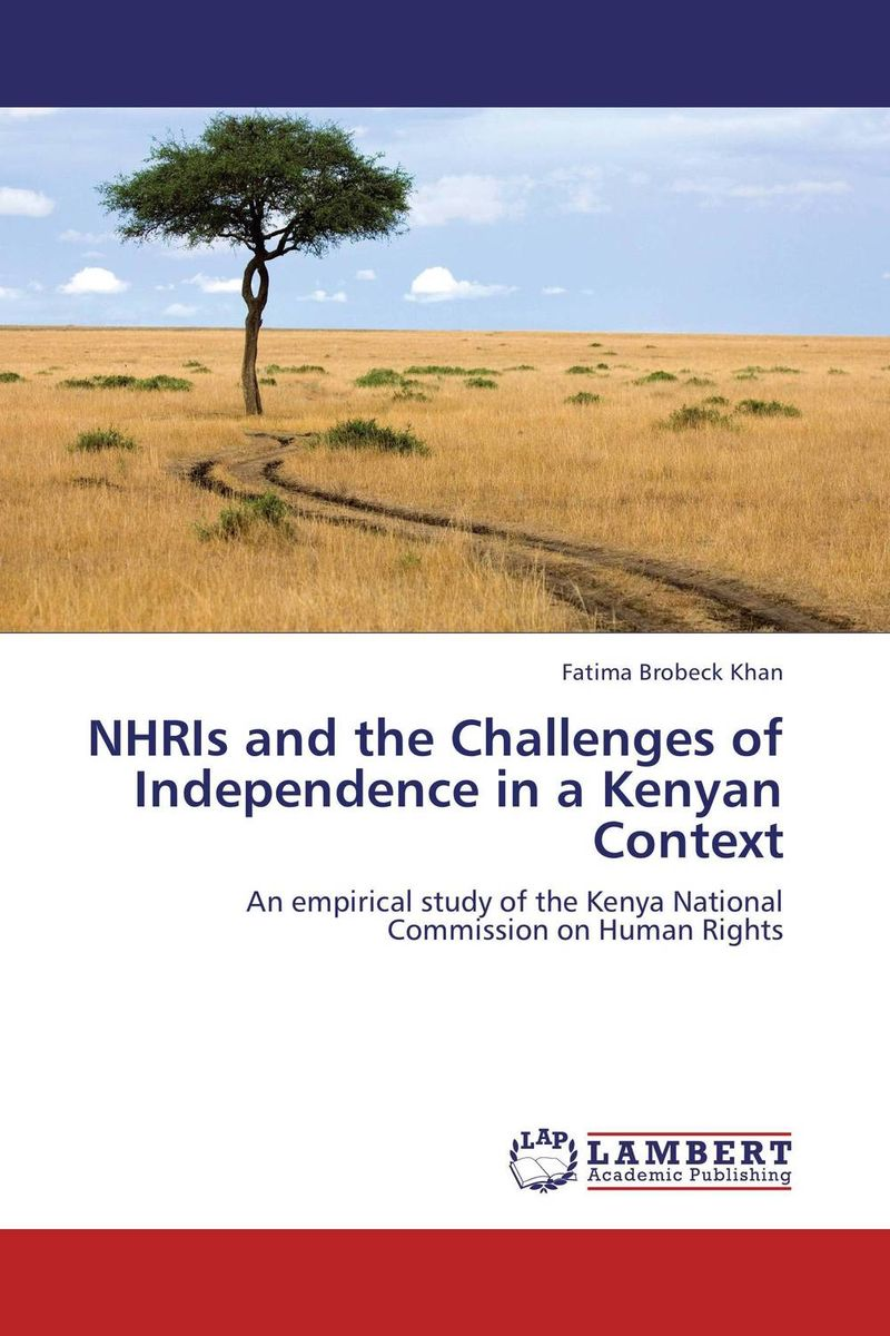NHRIs and the Challenges of Independence in a Kenyan Context how the promotion of women s political rights is backfiring