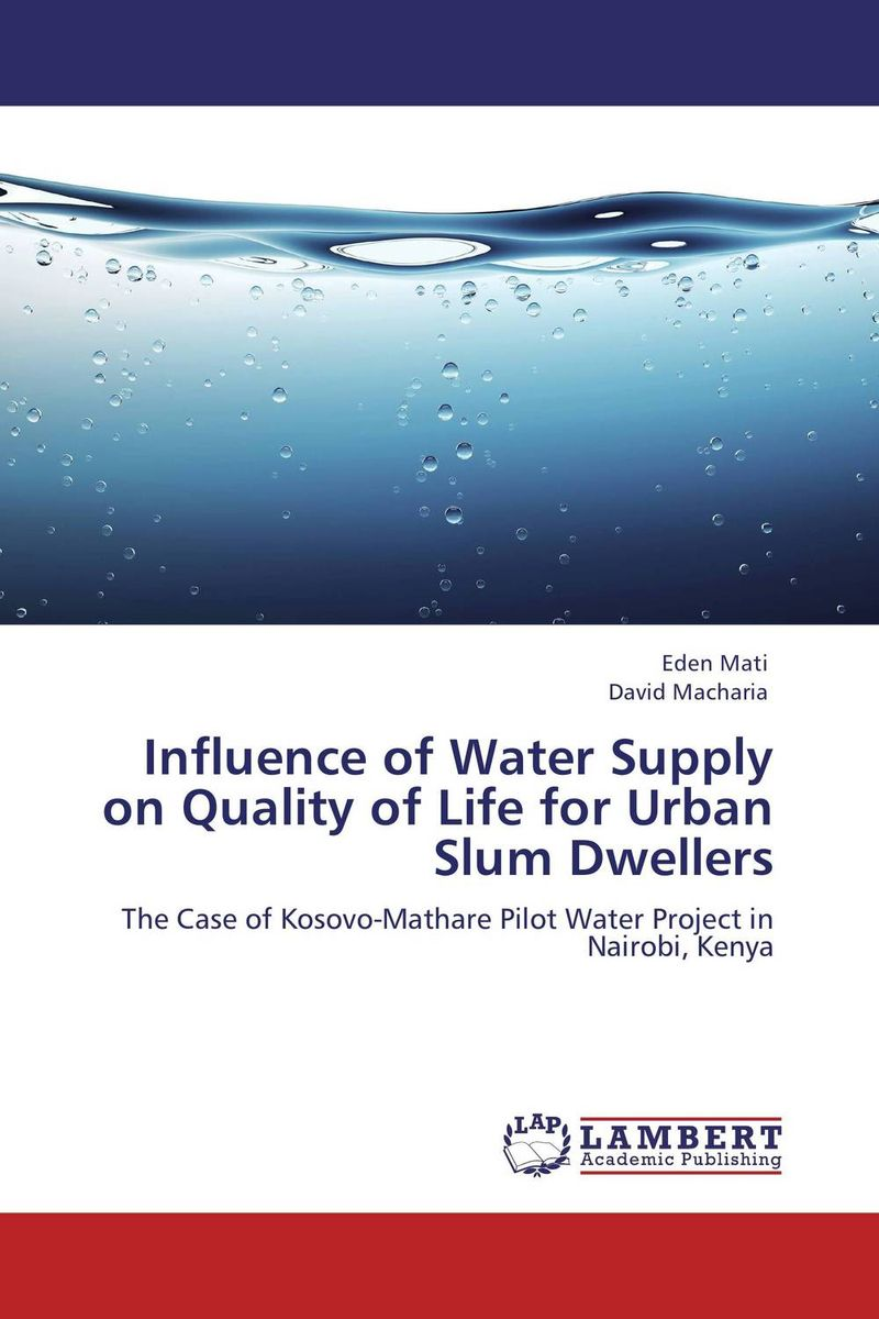 Influence of Water Supply on Quality of Life for Urban Slum Dwellers forest ecosystem services and urban water supply