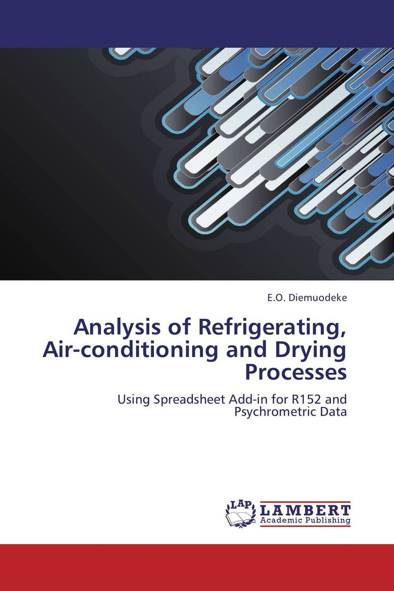 Analysis of Refrigerating, Air-conditioning and Drying Processes danielle stein fairhurst using excel for business analysis