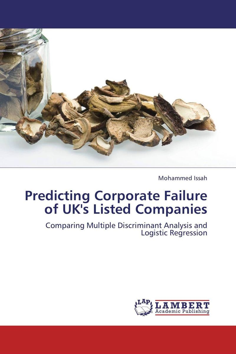 Predicting Corporate Failure of UK's Listed Companies customer orientation as a basis for corporate growth