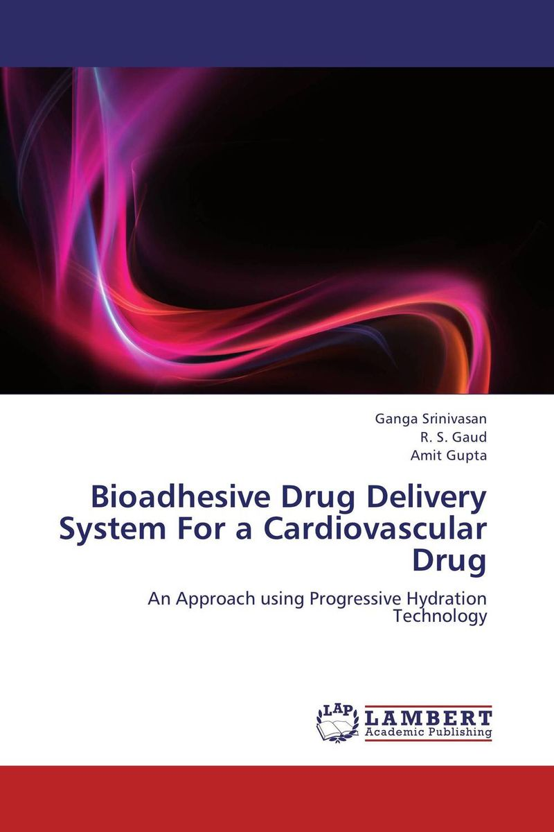 Bioadhesive Drug Delivery System For a Cardiovascular Drug shubhini saraf a k srivastava and gyanendra singh niosome based delivery of an antitubercular drug