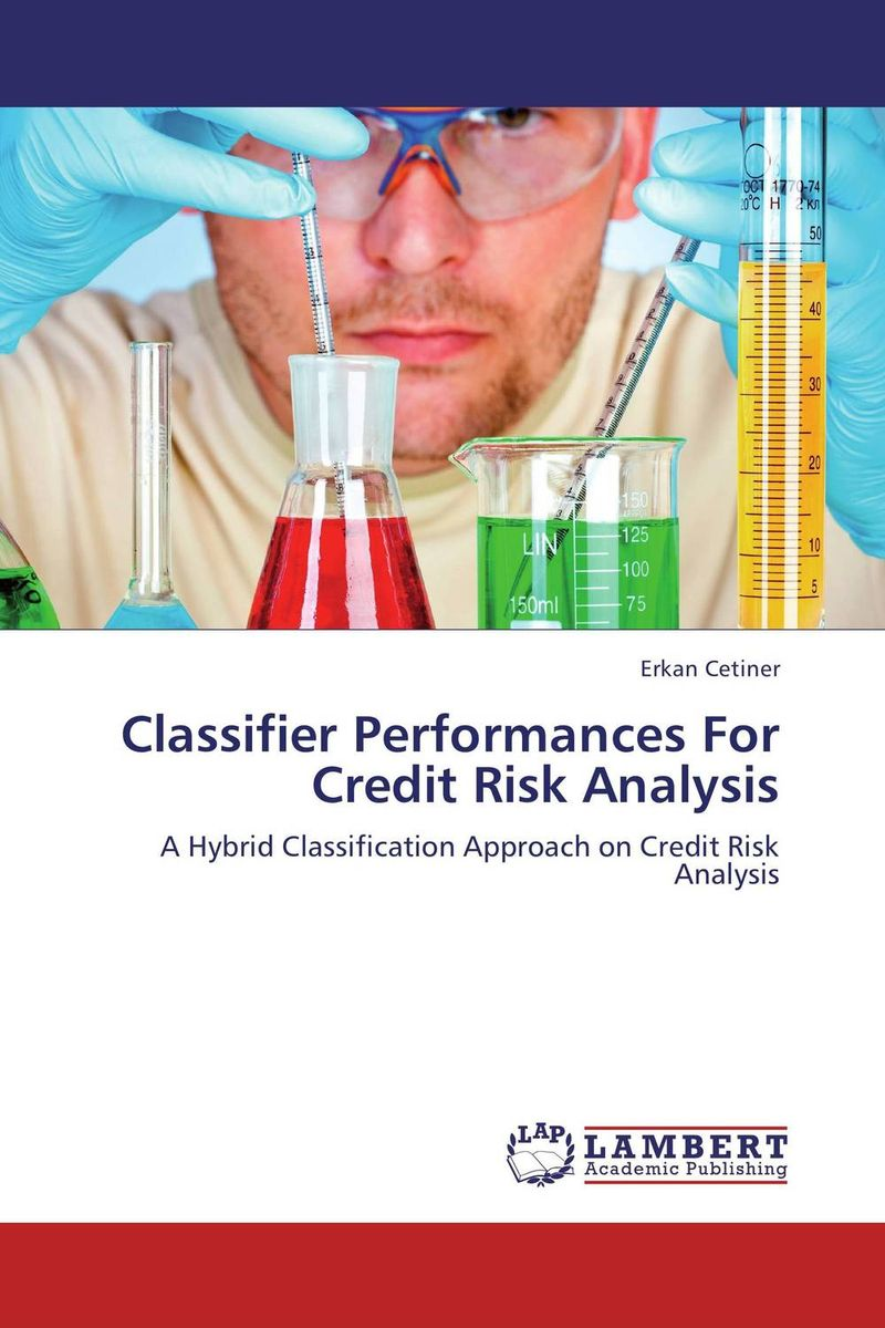 Classifier Performances For Credit Risk Analysis jahnavi ravula pawan kumar avadhanam and r k mishra credit and risk analysis by banks