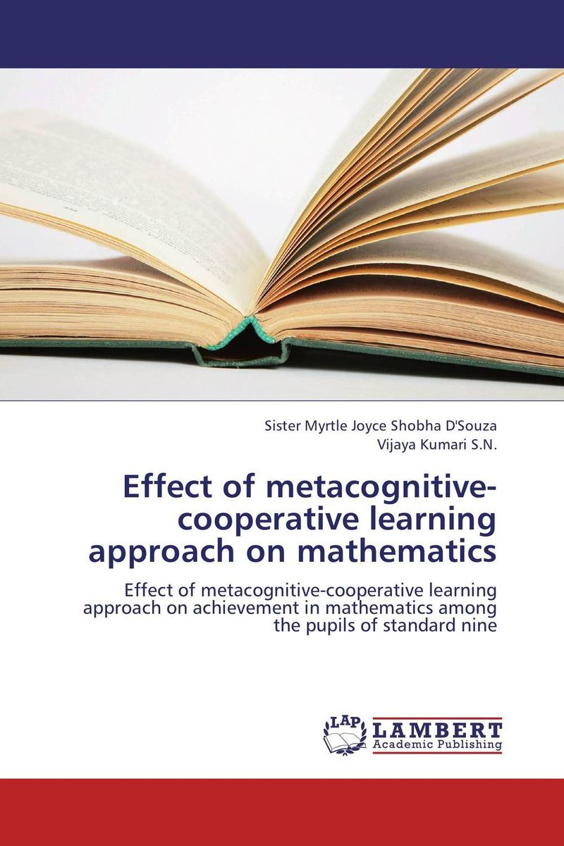 Effect of metacognitive-cooperative learning approach on mathematics the operative