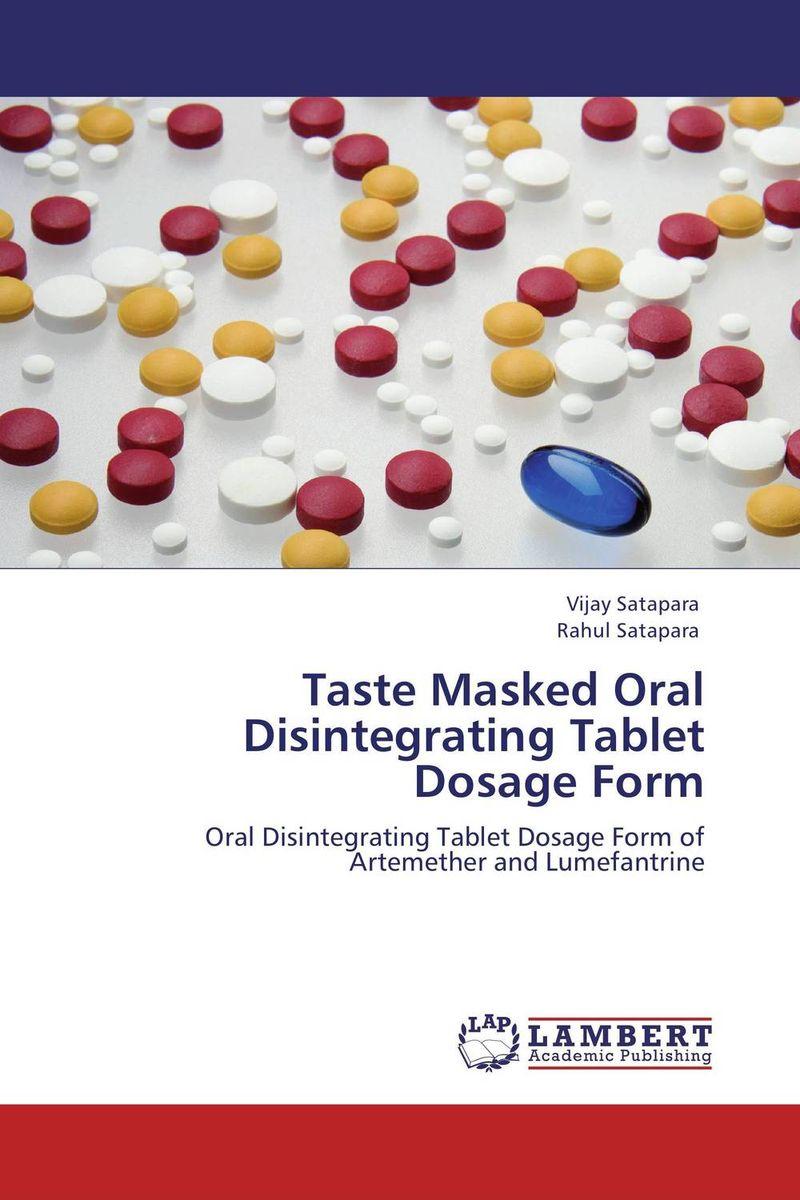 Taste Masked Oral Disintegrating Tablet Dosage Form taste masked oral disintegrating tablet dosage form