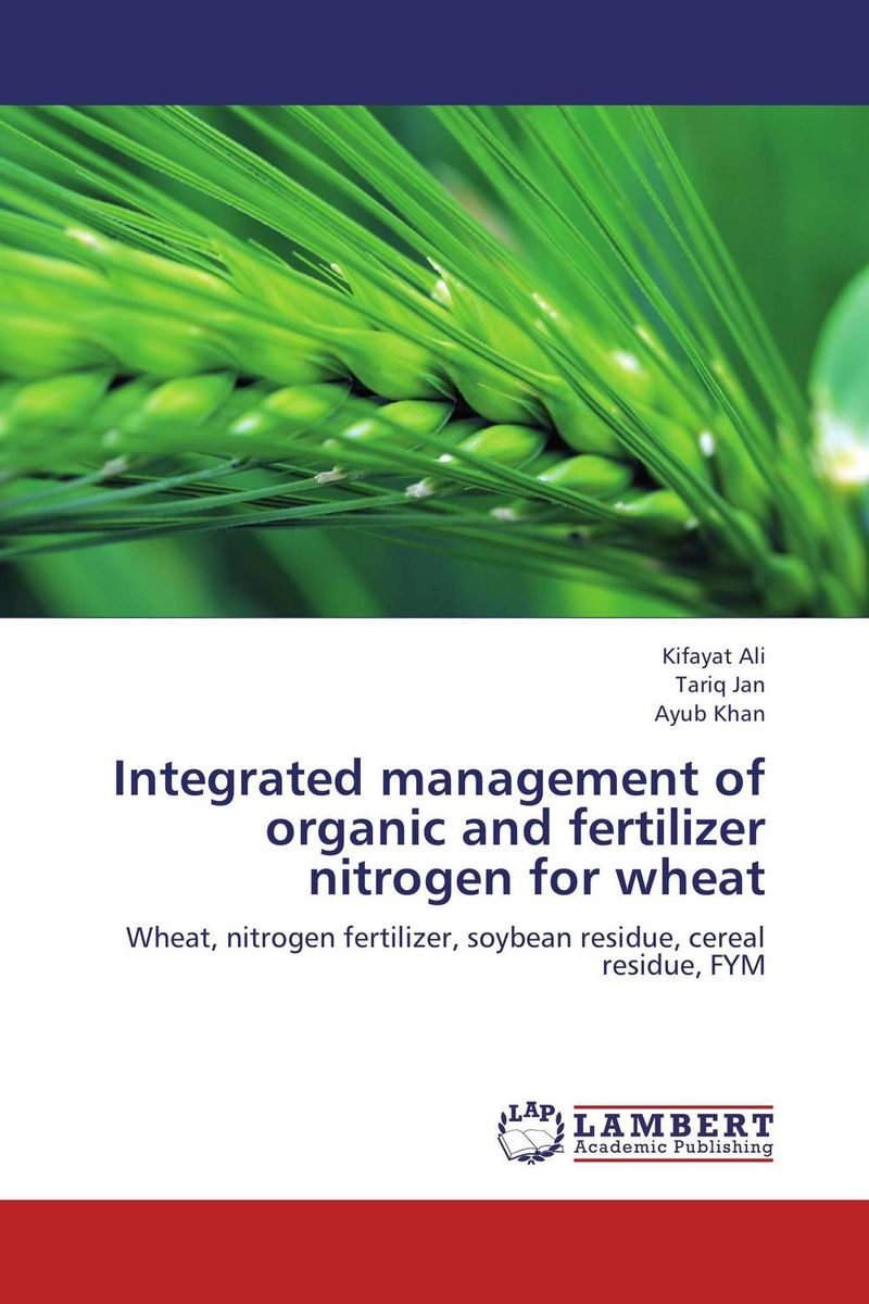 Integrated management of organic and fertilizer nitrogen for wheat system of wheat intensification swi new trend of wheat cultivation
