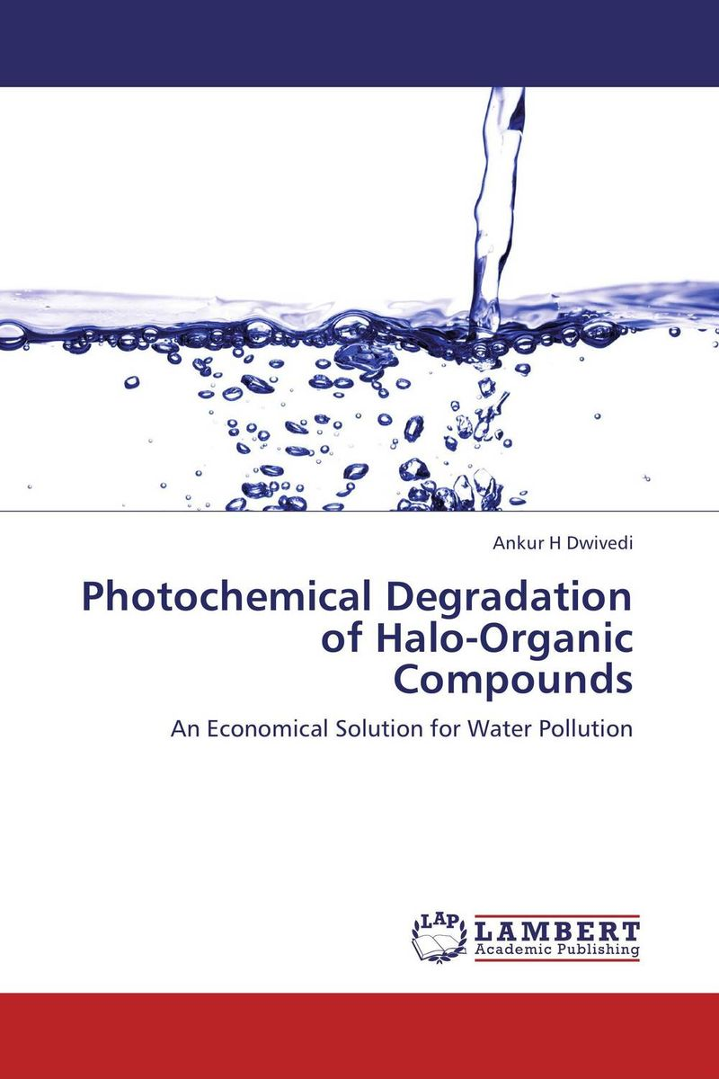 Photochemical Degradation of Halo-Organic Compounds x ray crystallographic and theoretical investigations on aromatic compounds