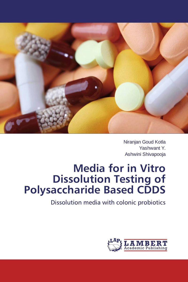 Media for in Vitro Dissolution Testing of Polysaccharide Based CDDS vipul p patel in vitro dissolution enhancement of felodipine