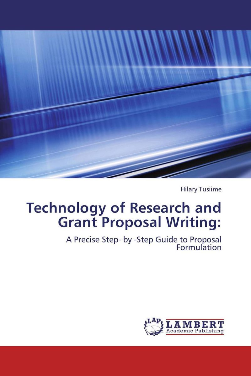 Technology of Research and Grant Proposal Writing: