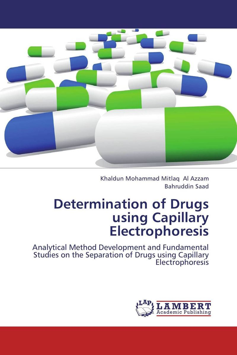 Determination of Drugs using Capillary Electrophoresis impurity profiling of drugs and pharmaceuticals