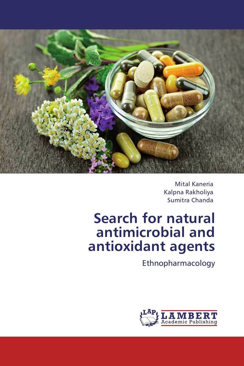Search for natural antimicrobial and antioxidant agents discovery of natural antioxidants from sudanese medicinal plants